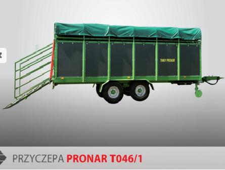 PRONAR Przyczepa  MODEL T046/1 8t